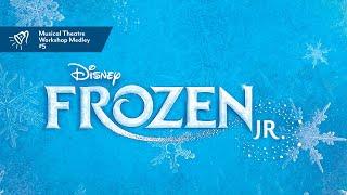 Musical Theatre Workshop | #5 Frozen