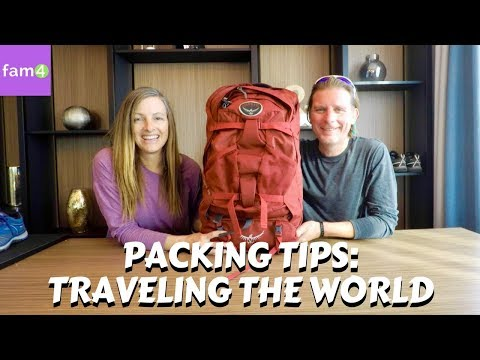 Packing Tips For A Trip Around The World (Ep.  37) – Family Travel Channel