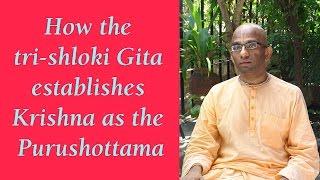 Bhakti Shastri (130) - Bhagavad Gita Chapter 15 Text 15 to 20
