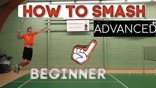 Badminton: HOW TO SMASH - FROM BEGINNER TO ADVANCED, step by step