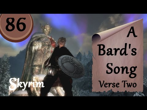 Let's Play Skyrim - A Bard's Song - V. 2, Ep. 86