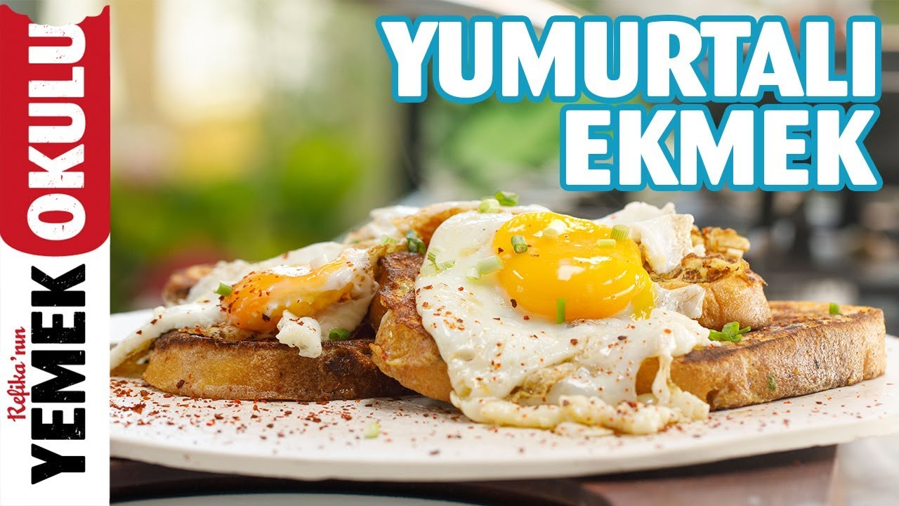 Yumurtalı Ekmek ve Sahanda Yumurta Tarifi | Ekmek Üstü Yumurta Yapımı