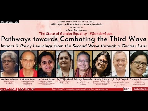Panel Discussion on Pathways towards Combating Third Wave: Impact and Policy Learnings Gender Lens