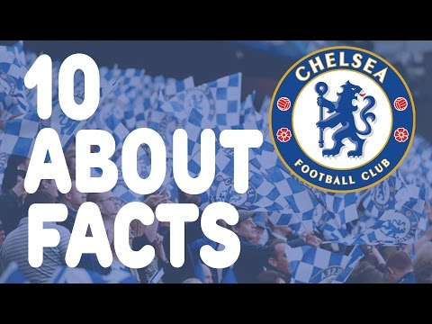 10 Facts You Didnt Know About Chelsea FC
