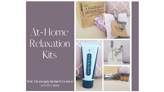 At-Home Relaxation Kits