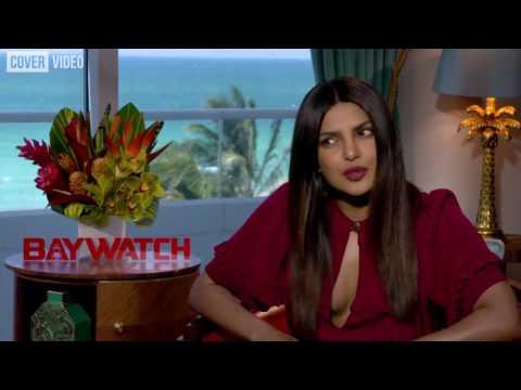 Priyanka Chopra  Baywatch interview