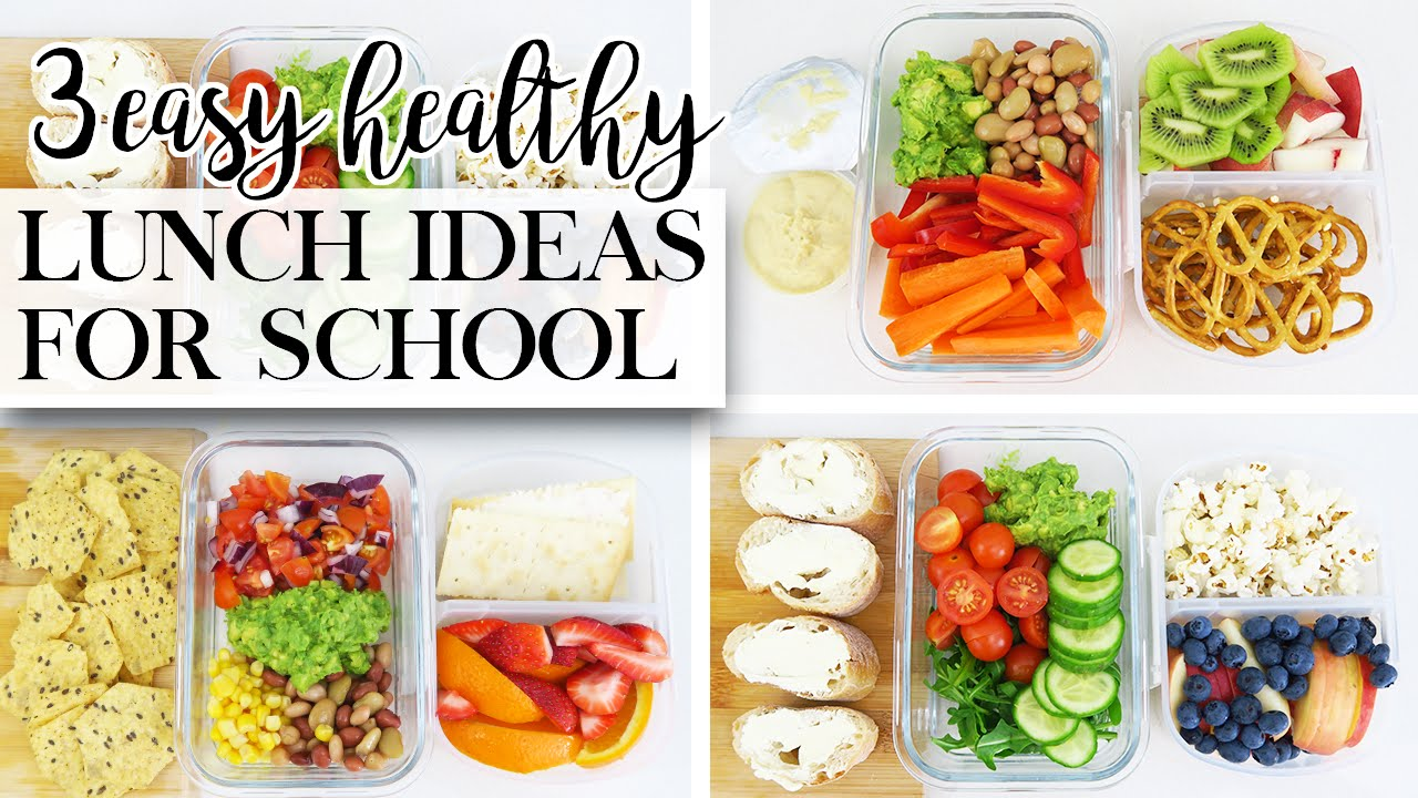 3 Easy Healthy Lunch Ideas For Back To School
