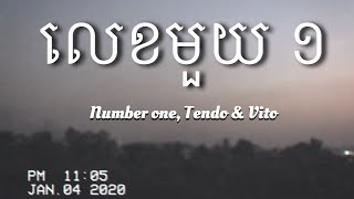 Gambar cover Number one - By Tendo & Vito // Lyric