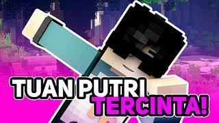 TUAN PUTRI PASTI JADI MILIKKU! - Minecraft Indonesia