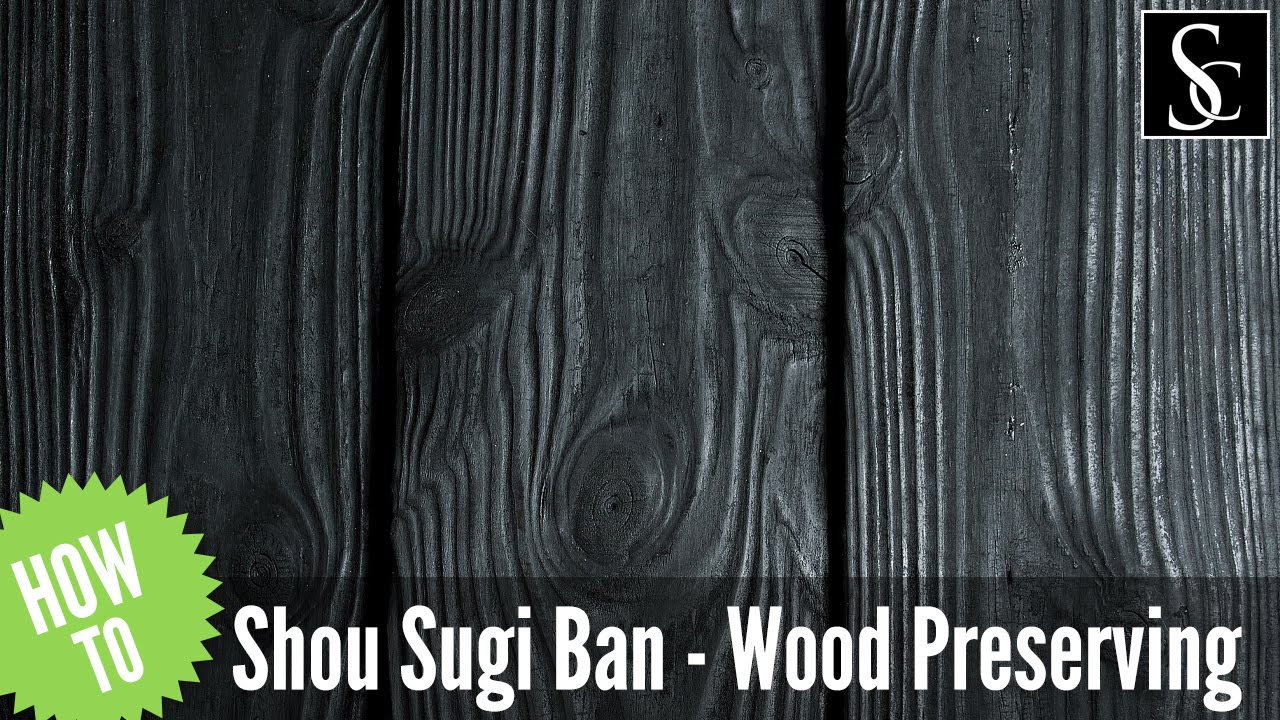 Shou Sugi Ban Preserving Wood With Fire Youtube
