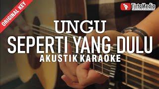 Download Lagu seperti yang dulu - ungu (akustik karaoke) mp3