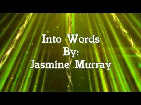 Jasmine Murray Into Words (Lyric Video)