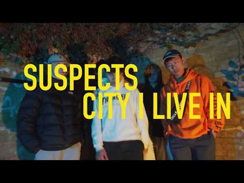 Suspects - City I Live In (Official Video)