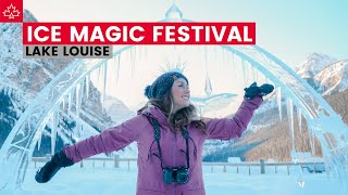 Experience the Ice Magic Festival in Lake Louise, Alberta