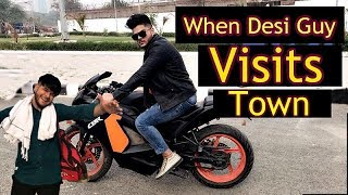 When Desi Guy Visits Town || Bharat Fury ||
