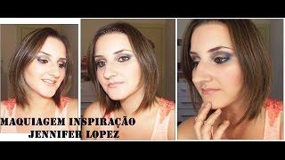Maquiagem Inspirada na Jennifer Lopez