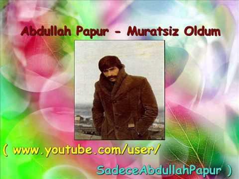 Abdullah Papur - Muratsız Öldüm Dinle mp3 indir