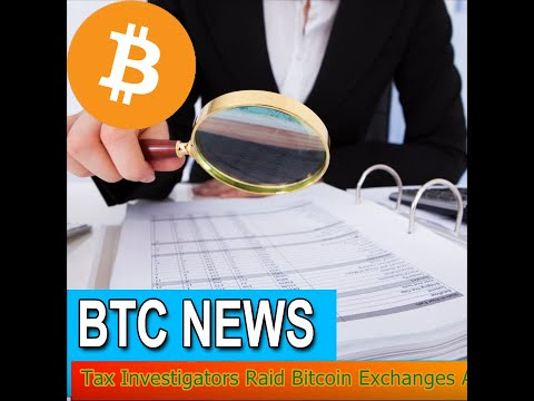 BTC News - Tax Investigators Raid Bitcoin Exchanges Across India