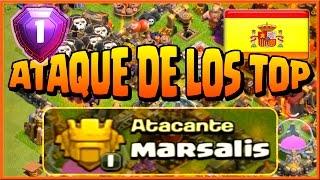 ATAQUE DE LOS TOP - MARSALIS - ESPAÑA - A por todas con Clash of Clans - Español - CoC
