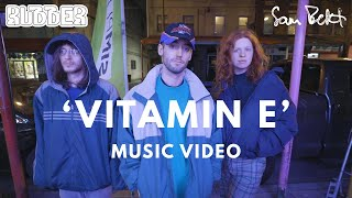 'Vitamin E' - Rubber & Sam Bekt [OFFICIAL MUSIC VIDEO]