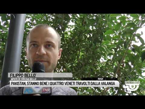 TG BASSANO (18/06/2019) - PAKISTAN, STANNO BENE I ...