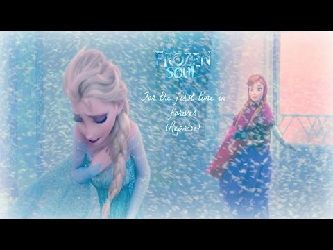 For the first time in forever (Reprise) - from Frozen COVER