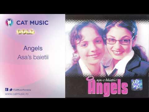 Angels - Asa's baietii