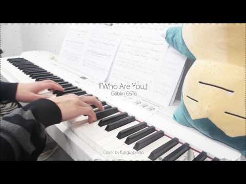 Goblin 도깨비 OST6 - Who Are You by Sam Kim 샘김 - piano cover w/ sheet music - YouTube