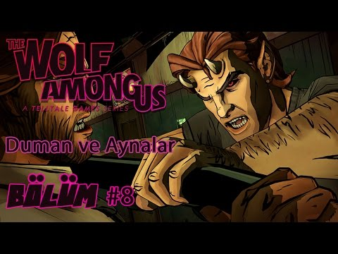 The Wolf Among Us - Bölüm 8 - Vay Bella Vay...