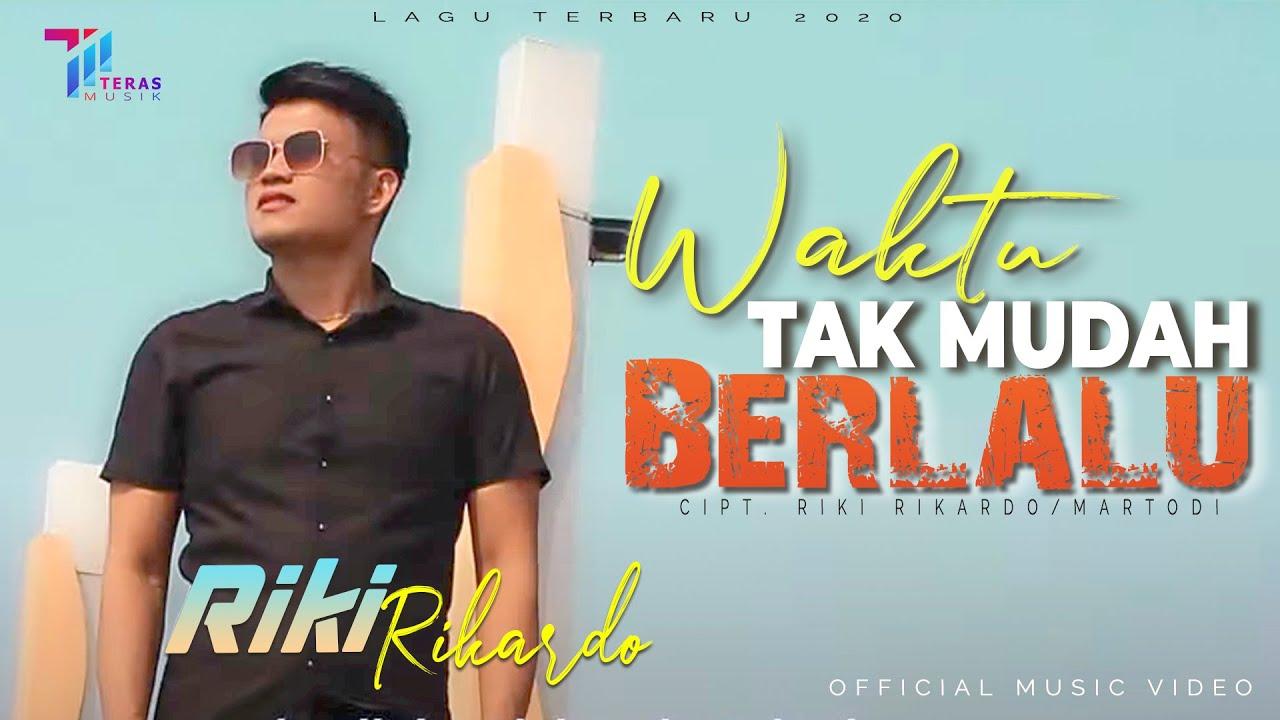 Riki Rikardo - Waktu Tak Mudah Berlalu  [Official Music Video]
