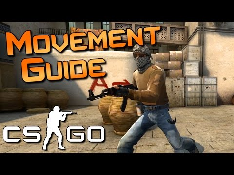 CS:GO Movement Guide