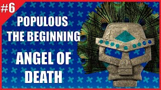 Populous:The Beginning - #05 - Angel of Death!