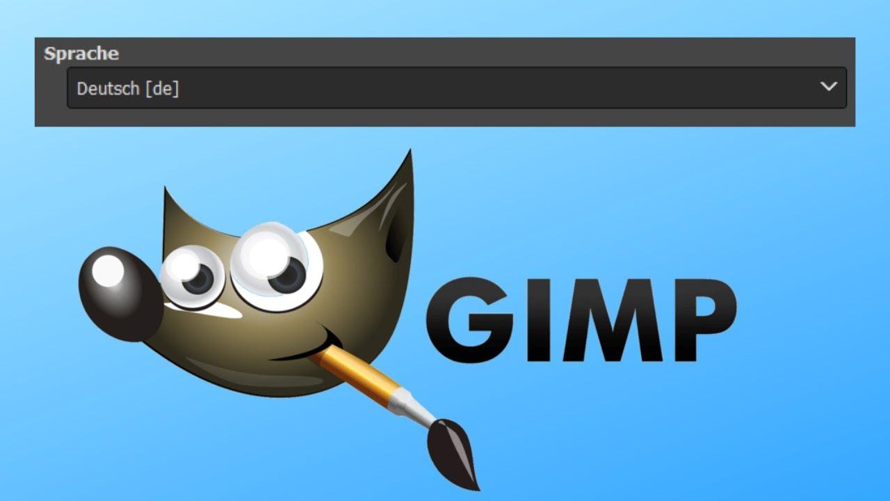 Gimp Sprache ändern