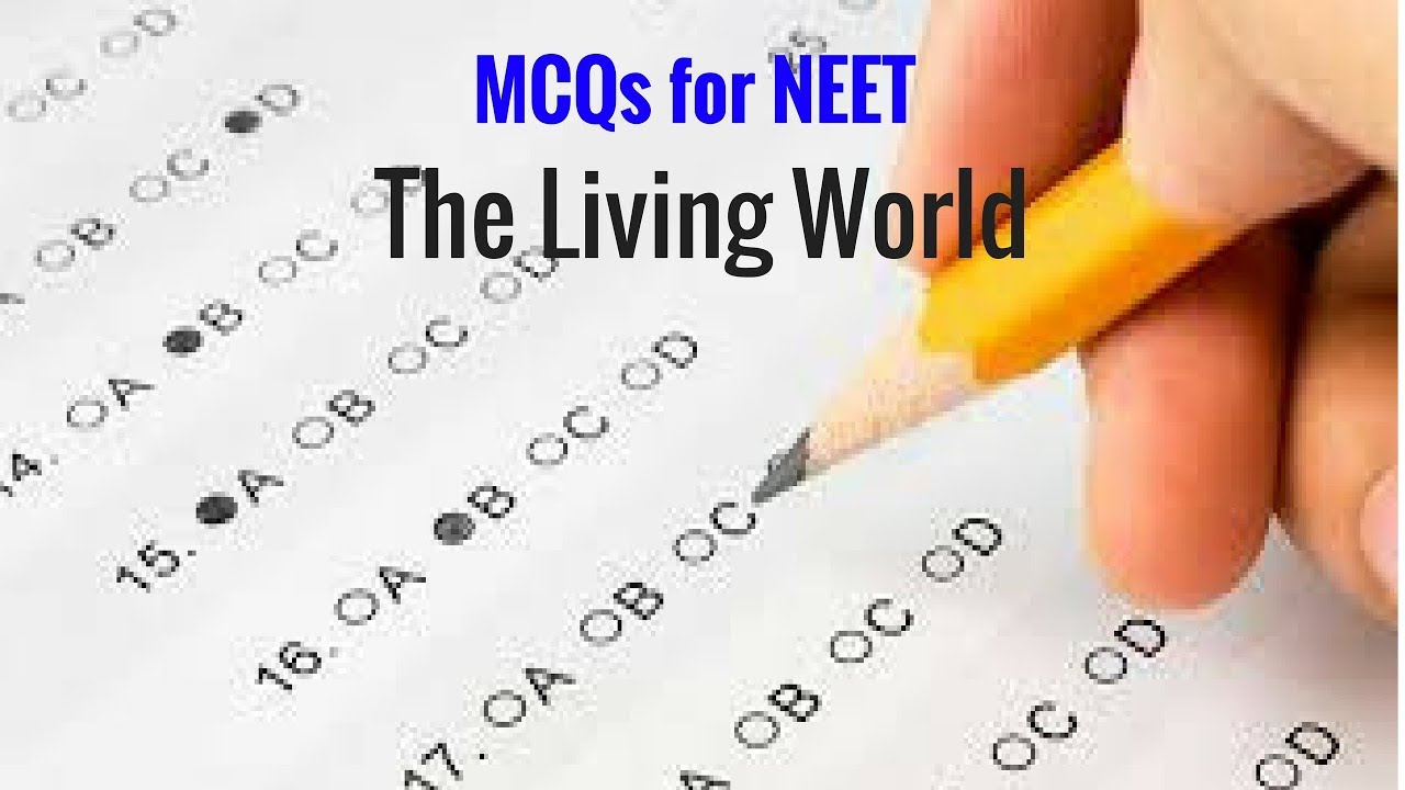 MCQs for NEET-The Living World