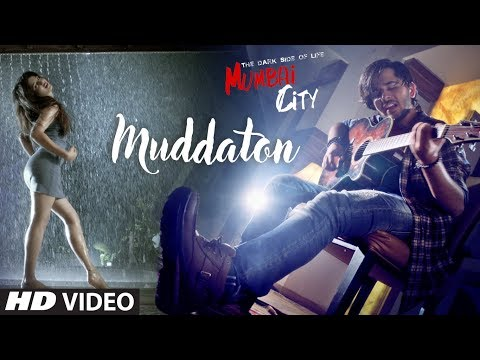 Muddaton Video Song | THE DARK SIDE OF LIFE – MUMBAI CITY |  Amit Mishra