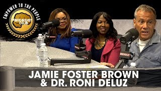 Jamie Foster Brown & Dr. Roni DeLuz Talk Healthy Dieting &