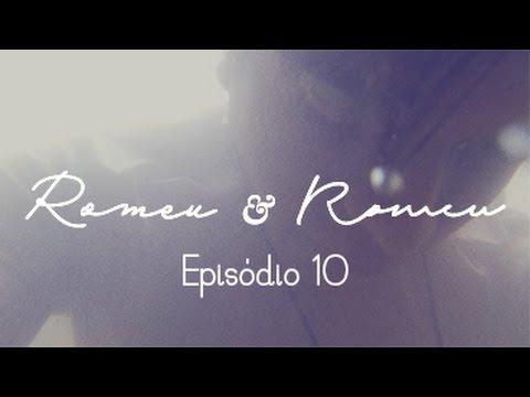 Romeu & Romeu - Episódio 10 (Final) - Websérie LGBT - w/ subtitles