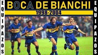 Equipazos: El BOCA JUNIORS de BIANCHI (1998-2004). Una época dorada