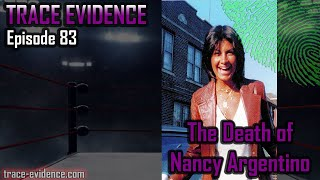 The Death of Nancy Argentino - Trace Evidence - 83