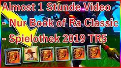👉🏿 NUR Hohe Einsätze 👉🏿 NUR Book of Ra - Classic 🤷🏿♀️ Wie es 2019 seit TR5 bei mir läuft !!!?