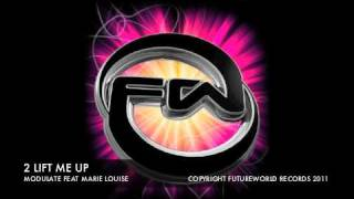 2 LIFT ME UP - MODULATE FEAT MARIE LOUISE