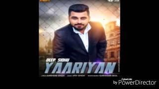 Yaariyan   Deep Sidhu   new punjabi latest song 2016