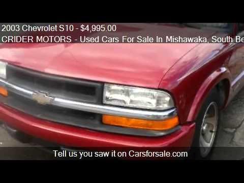 2003 chevrolet s10 ls ext cab 2wd for sale in mishawaka for Crider motors mishawaka in