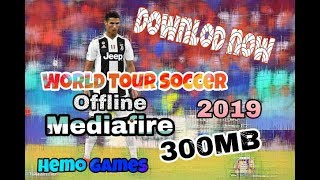 World Tour Soccer 2019 Android Offline 350 MB Best Graphics