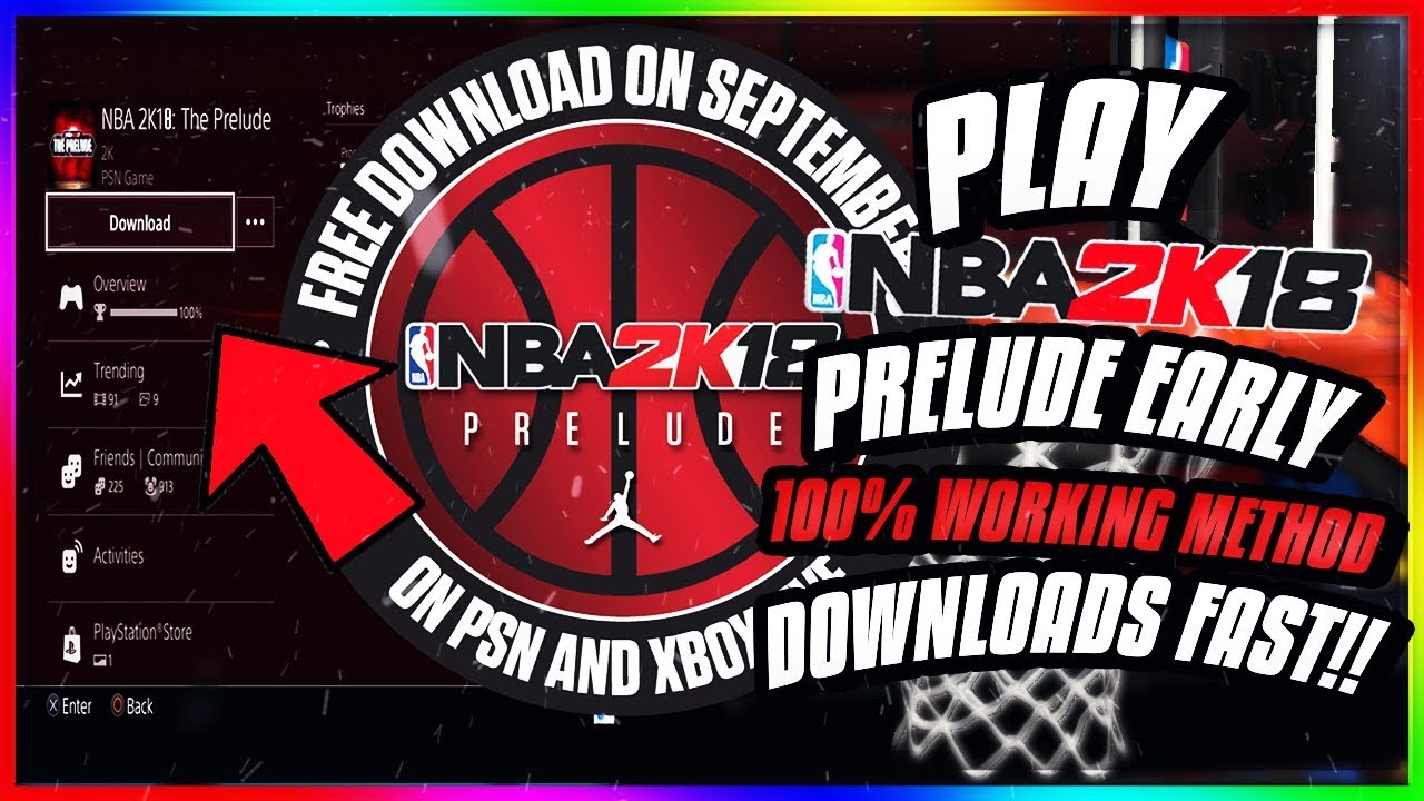 Nba 2k19' prelude release time & how to download the ps4, xbox one.
