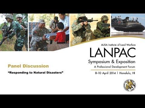 2014 AUSA LANPAC Symposium - Panel Discussion 2 - Responding to Natural Disasters