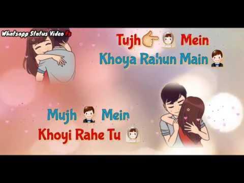 Tujhme Khoya Rahu Main Latest Whatsapp Status Video_ Arijit Singh Songs Whatsapp Status