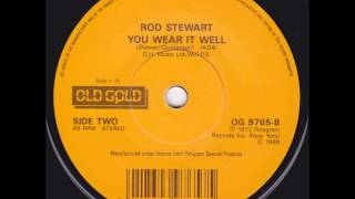 Rod Stewart - You Wear It Well (Vinyl Single)