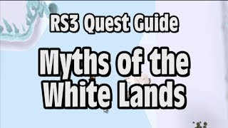 RS3: Myths of the White Lands Quest Guide - RuneScape