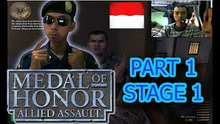 [Nyobain] Medal Of Honor Allied Assault - Part 1 Stage 1 | Bahasa Indonesia